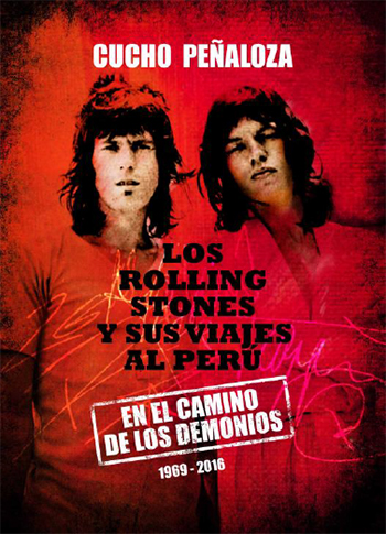 Los Rolling Stones y sus viajes al Perú