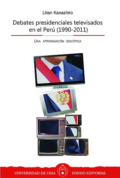 Debates presidenciales televisados en el Perú (1990-2011)