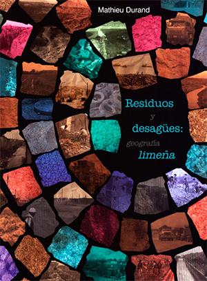 Residuos y desagües: Geografía limeña