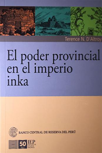 El poder provincial en el imperio inka