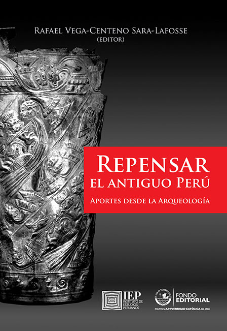 REPENSAR EL ANTIGUO PERÚ