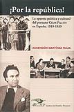 ¡Por la república! La apuesta política y cultural del peruano César Falcón en España