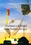 El chipaya o la lengua de los hombres de agua