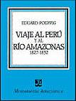 Viaje al Perú y al río Amazonas, 1827-1832