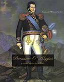 Bernardo O'Higgins y sus estancias en el Perú