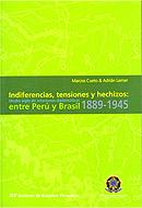 Indiferencias, tensiones y hechizos: entre Perú y Brasil 1889-1945
