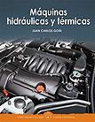 Máquinas hidráulicas y térmicas