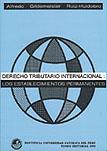 DERECHO TRIBUTARIO INTERNACIONAL: LOS ESTABLECIMIENTOS PERMANENTES
