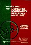 EVOLUCIÓN DEL DERECHO MARCARIO PERUANO (1985-1994)
