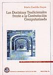 LAS DOCTRINAS TRADICIONALES FRENTE A LA CONTRATACIÓN COMPUTARIZADA - VOLUMEN 3
