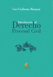 Introducción al Derecho Procesal Civil