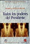 TODOS LOS PODERES DEL PRESIDENTE - VOLUMEN 4