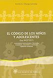 El código de los niños y adolescentes (Ley Nº 27337)