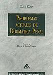 Problemas actuales de dogmática penal