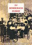La democracia fuerte