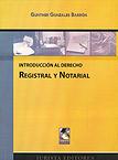 Introducción al derecho registral y notarial