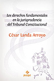 Los derechos fundamentales en la jurisprudencia del Tribunal Constitucional