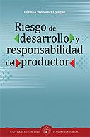 Riesgo de desarrollo y responsabilidad del productor