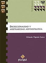 Discrecionalidad y arbitrariedad administrativa