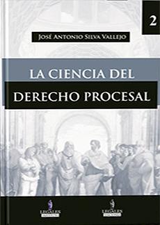 La ciencia del derecho procesal (2 tomos)