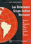 LAS RELACIONES GRUPO ANDINO MERCOSUR