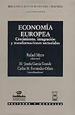 Economía Europea: Crecimiento, integración y transformaciones sectoriales
