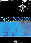 Perú 1960-2000: políticas económicas y sociales en entornos cambiantes