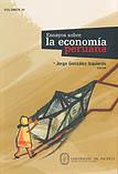 Ensayos sobre la economía peruana