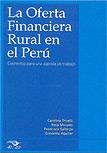 La oferta financiera rural en el Perú