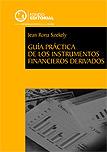 Guía práctica de los instrumentos financieros derivados