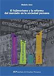 El fujimorismo y la reforma del mercado en la sociedad peruana