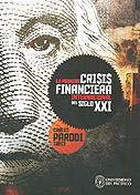 La primera crisis financiera internacional del siglo XXI