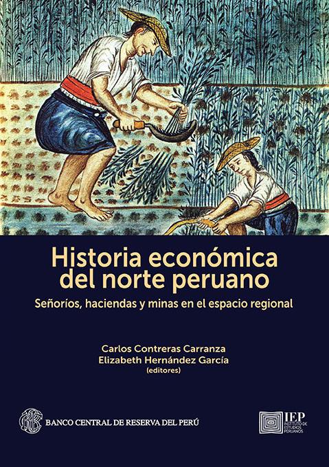 HISTORIA ECONÓMICA DEL NORTE PERUANO