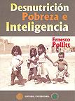 Desnutrición, pobreza e inteligencia