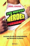Los nuevos héroes peruanos