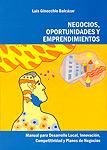 Negocios, oportunidades y emprendimientos