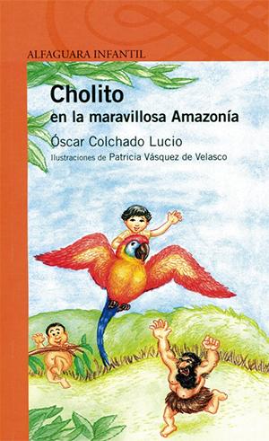 Cholito en la maravillosa Amazonía