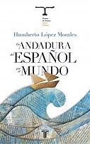 La andadura del español por el mundo