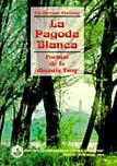 LA PAGODA BLANCA