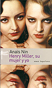 Henry Miller, su mujer y yo