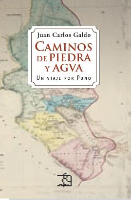 CAMINOS DE PIEDRA Y AGUA