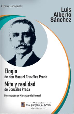 ELOGIO DE DON MANUEL GONZÁLEZ PRADA