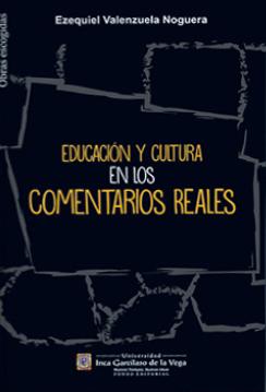 EDUCACIÓN Y CULTURA EN LOS COMENTARIOS REALES