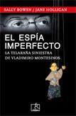 El espía imperfecto