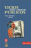 Vicios públicos, poder y corrupción