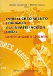 Entre el crecimiento económico y la insatisfacción social
