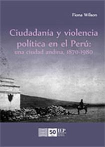 Ciudadanía y violencia política en el Perú
