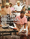 Chicha peruana, una bebida, una cultura