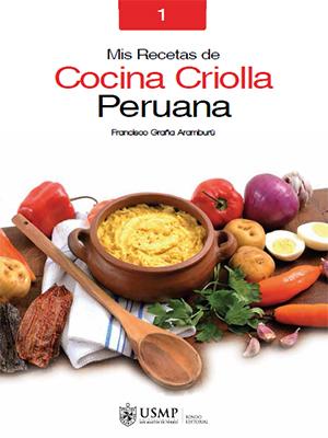 Mis Recetas De Cocina Criolla: Francisco Graña Aramburú   Librería  PeruBookstore.com