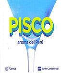 Pisco, aroma del Perú